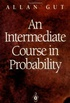 An Intermediate Course in Probability (Springer Series in Statistics) (English Edition)