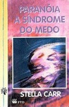 Paranóia a sindrome do medo