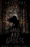 Gangs and Ghosts