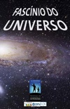 O Fascínio do Universo