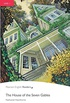 House of the Seven Gables, The, Level 1, Pearson English Readers (2nd Edition)