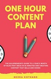 The One Hour Content Plan: