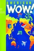 American WOW! 3: 3: Student Book