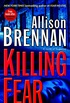 Killing Fear: A Novel of Suspense