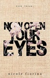 Now Open Your Eyes