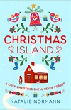 Christmas Island: Escape to a winter wonderland in Norway with this cosy, heartwarming romance novel! (English Edition)