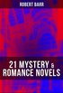 21 MYSTERY & ROMANCE NOVELS: The Sword Maker, From Whose Bourne, The Triumph of Eugéne Valmont, Jennie Baxter, Lord Stranleigh Abroad, Lady Eleanor, The Herald