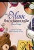 The Mom You