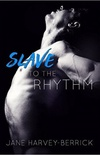 Slave To The Rhythm