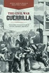 The Civil War Guerrilla: Unfolding the Black Flag in History, Memory, and Myth (New Directions in Southern History) (English Edition)