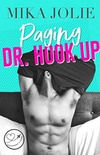 Paging Dr. Hook Up: A Swoony Romantic Comedy & Passport 2 Love Collaboration