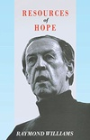 Resources of Hope: Culture, Democracy, Socialism (English Edition)