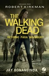 The Walking Dead: Retorno para Woodbury