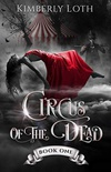 Circus of the Dead Book 1