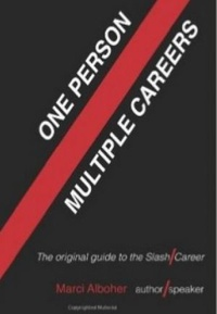 One Person/ Multiple Careers