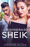 A Prisioneira do Sheik