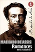 Obras Completas de Machado de Assis I: Romances Completos