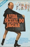 A Vida Sexual Do Jaguar