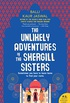 The Unlikely Adventures of the Shergill Sisters: A Novel (English Edition)