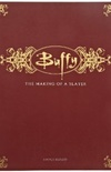 Buffy - The Making of a Slayer