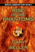Rise of the Phantoms