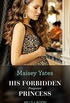 His Forbidden Pregnant Princess (Mills & Boon Modern) (Conveniently Wed!, Book 21) (English Edition)