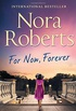 For Now, Forever (The MacGregors, Book 7)