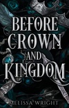 Before Crown and Kingdom