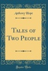 Tales of Two People (Classic Reprint)
