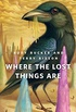 Where the Lost Things Are: A Tor.Com Original (English Edition)