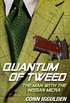 Quantum of Tweed: The Man with the Nissan Micra (Quick Reads) (English Edition)