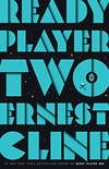 Ready Player Two: A Novel (Ready Player One Book 2) (English Edition)