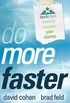 Do more faster.
