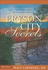 Bryson City Secrets: Even More Tales of a Small-Town Doctor in the Smoky Mountains (English Edition)