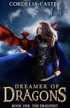 The Dragonet (Dreamer of Dragons Book 1) (English Edition) eBook Kindle