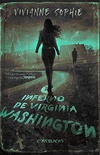 O Inferno de Virgínia Washington