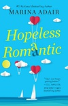 Hopeless Romantic: A Beautifully Written and Entertaining Romantic Comedy (When in Rome Book 2) (English Edition)