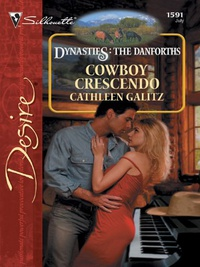 Cowboy Crescendo: A Sexy Western Contemporary Romance (Dynasties: The Danforths Book 7) (English Edition)