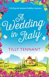 A Wedding in Italy: A feel good summer holiday romance (From Italy with Love Book 2) (English Edition)