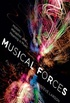 Musical Forces: Motion, Metaphor, and Meaning in Music