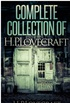 Complete Collection Of H. P. Lovecraft - 150 eBooks With 100+ Audiobooks (Complete Collection Of Lovecraft