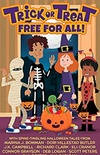 Trick or Treat Free For All!