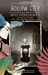 Hollow City: The Graphic Novel: The Second Novel of Miss Peregrine