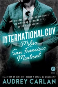 International Guy: Milão, San Francisco, Montreal