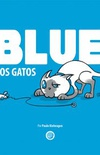Blue e os gatos