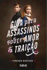 Guia Para Assassinos Sobre Amor e Traição