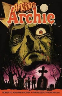 Afterlife with Archie, Vol. 1