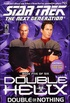 Tng #55 Double Helix Book Five: Double Or Nothing