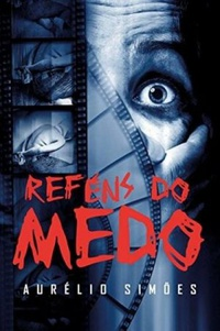 Refens do Medo