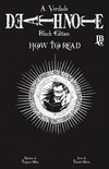Death Note - Black Edition: How To Read